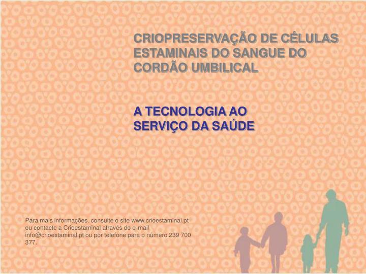 CRIOPRESERVAÇÃO DE CÉLULAS ESTAMINAIS DO SANGUE DO CORDÃO UMBILICAL