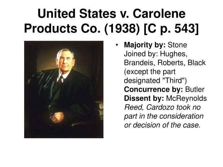 United States v. Carolene Products Co. (1938) [C p. 543]