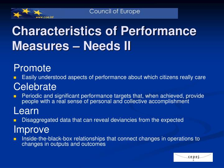 Characteristics of Performance Measures – Needs II