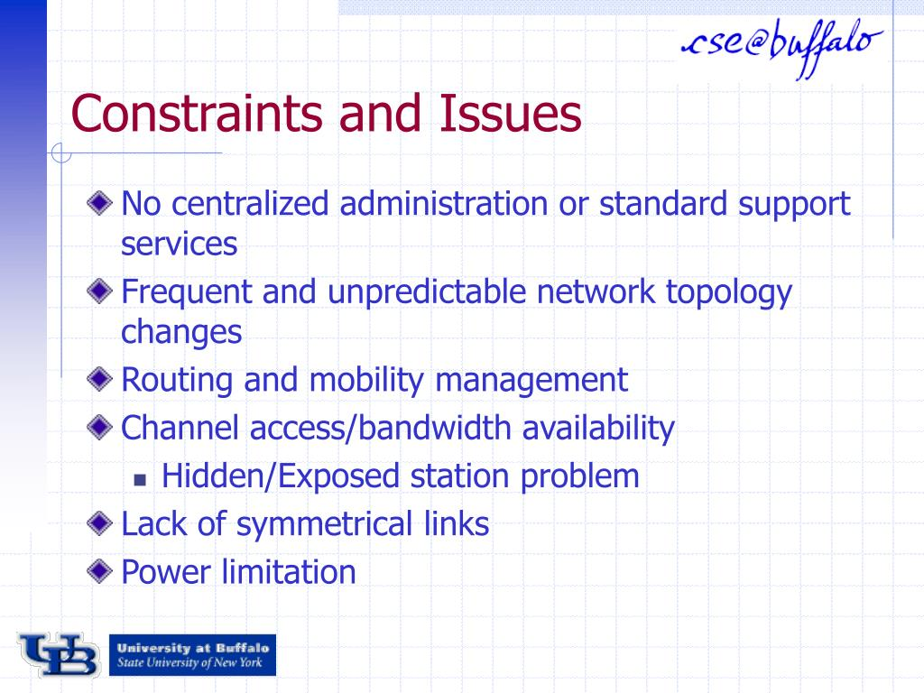 Constraints and Issues