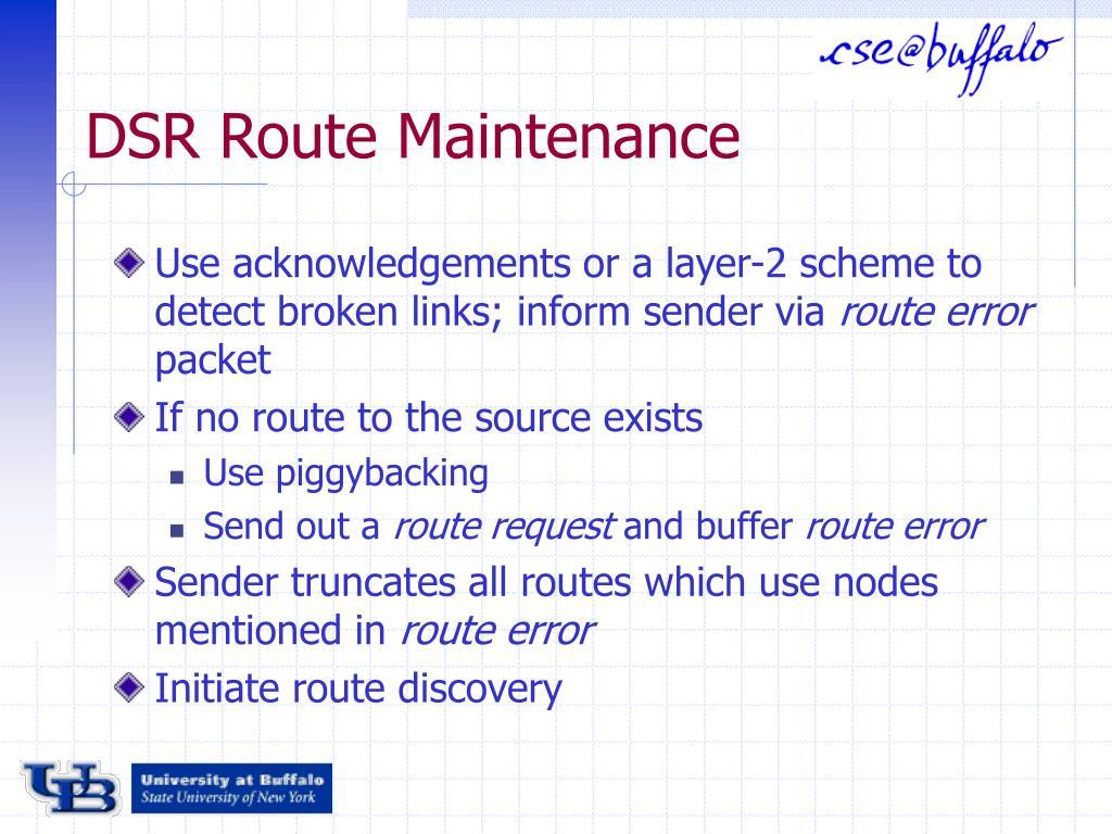 DSR Route Maintenance