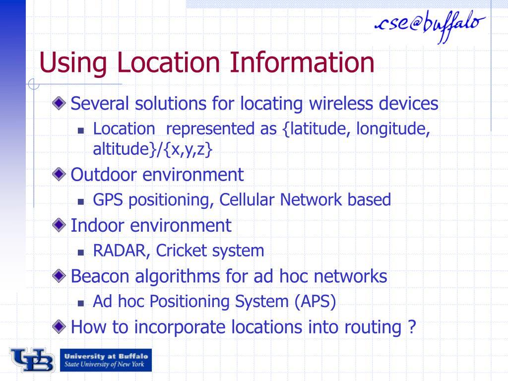 Using Location Information