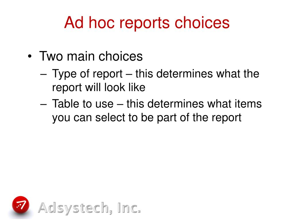 Ad hoc reports choices