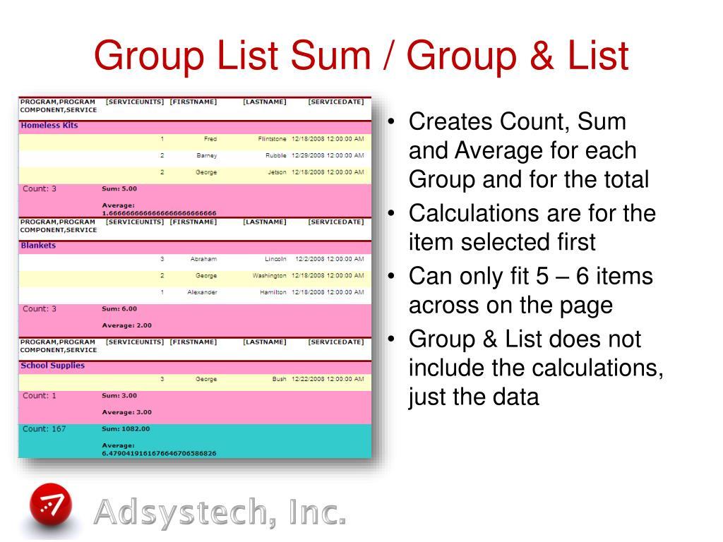 Group List Sum / Group & List