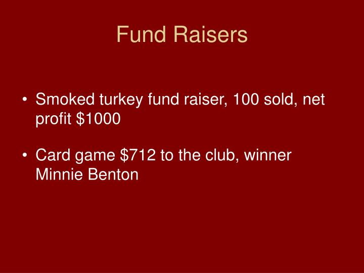 Fund Raisers