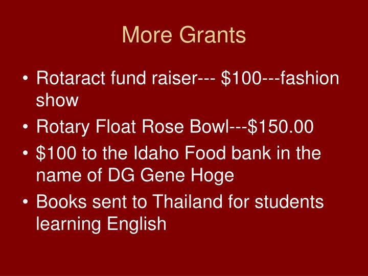 More Grants