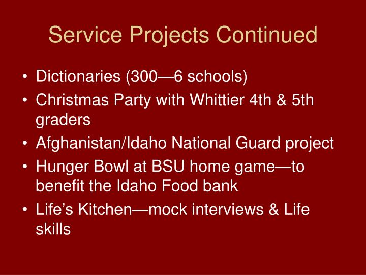 Service Projects Continued