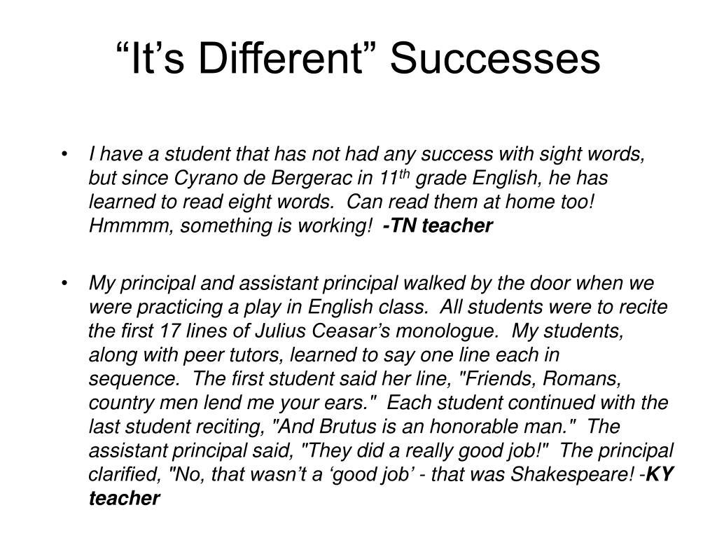 """It's Different"" Successes"