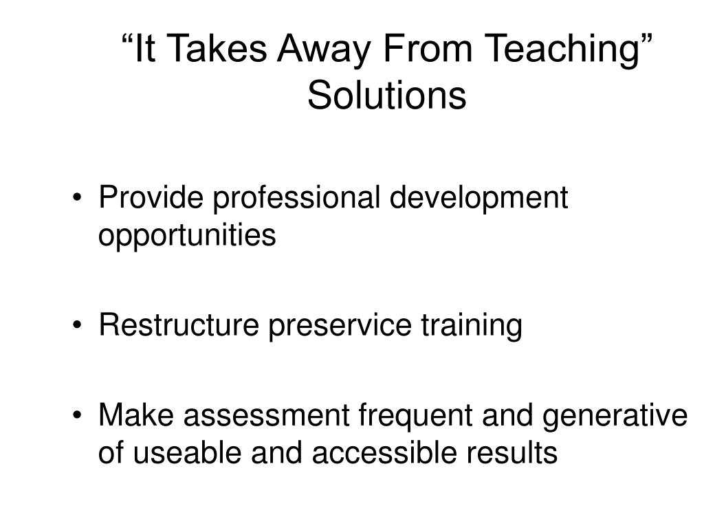 """It Takes Away From Teaching"" Solutions"