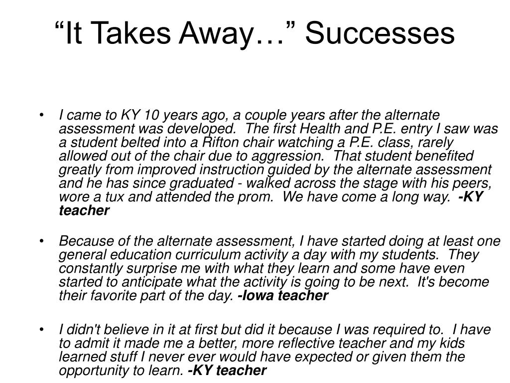 """It Takes Away…"" Successes"