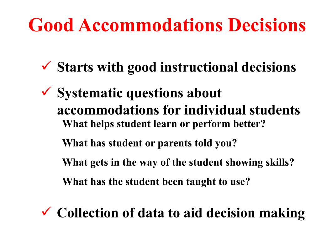 Good Accommodations Decisions
