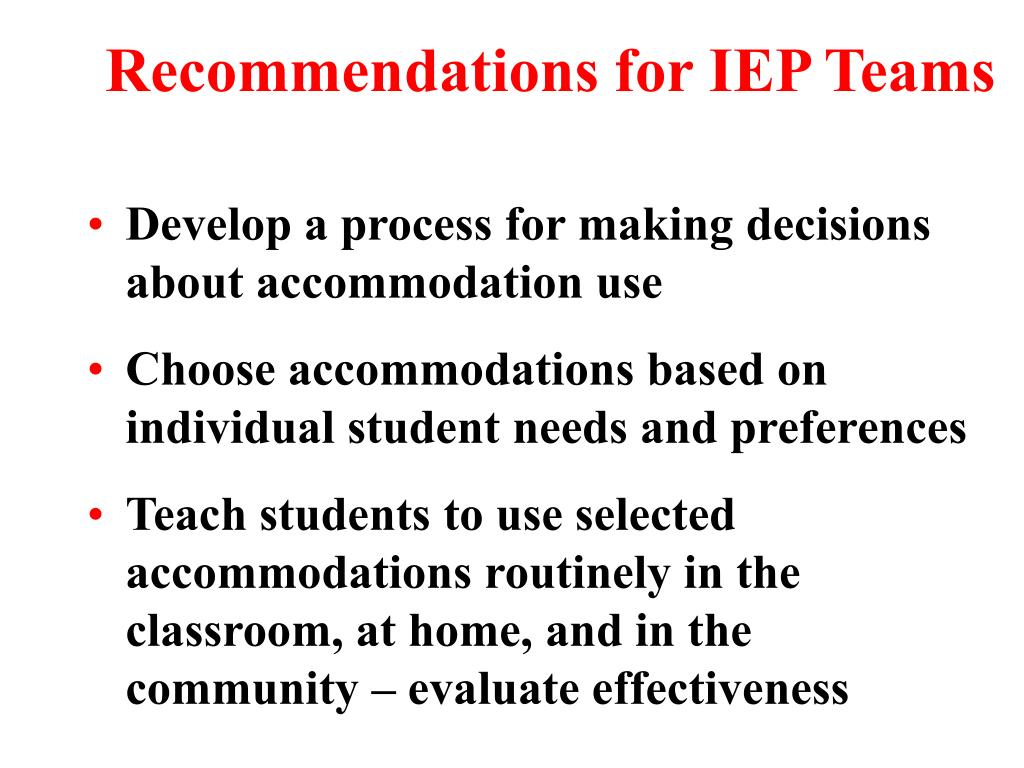 Recommendations for IEP Teams