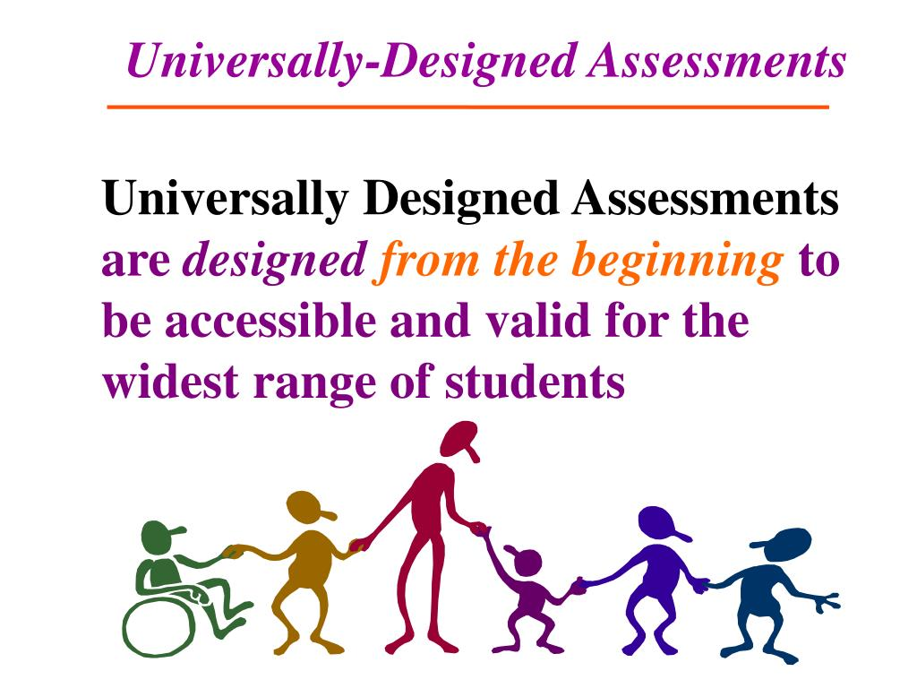 Universally-Designed Assessments