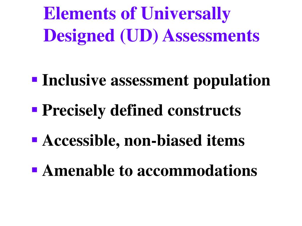 Elements of Universally Designed (UD) Assessments