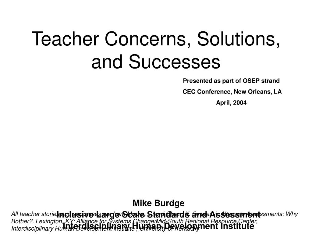 Teacher Concerns, Solutions, and Successes