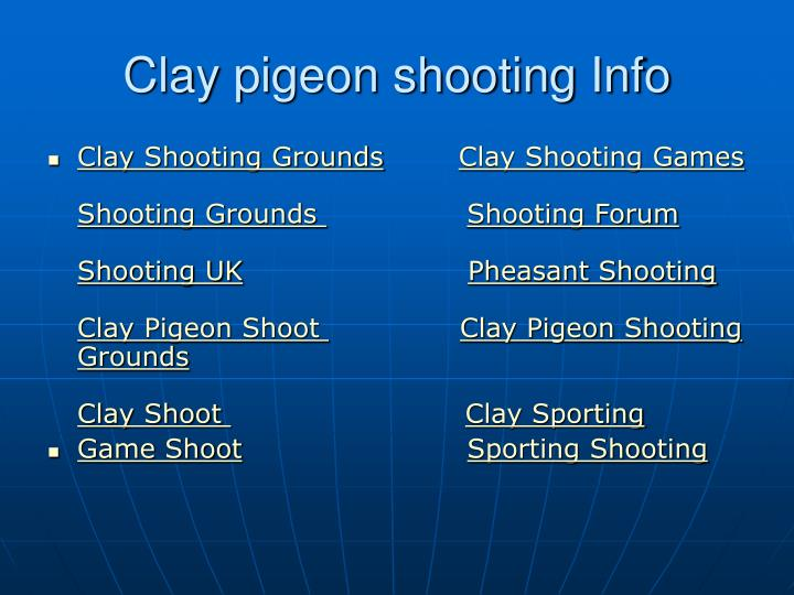 Clay pigeon shooting info