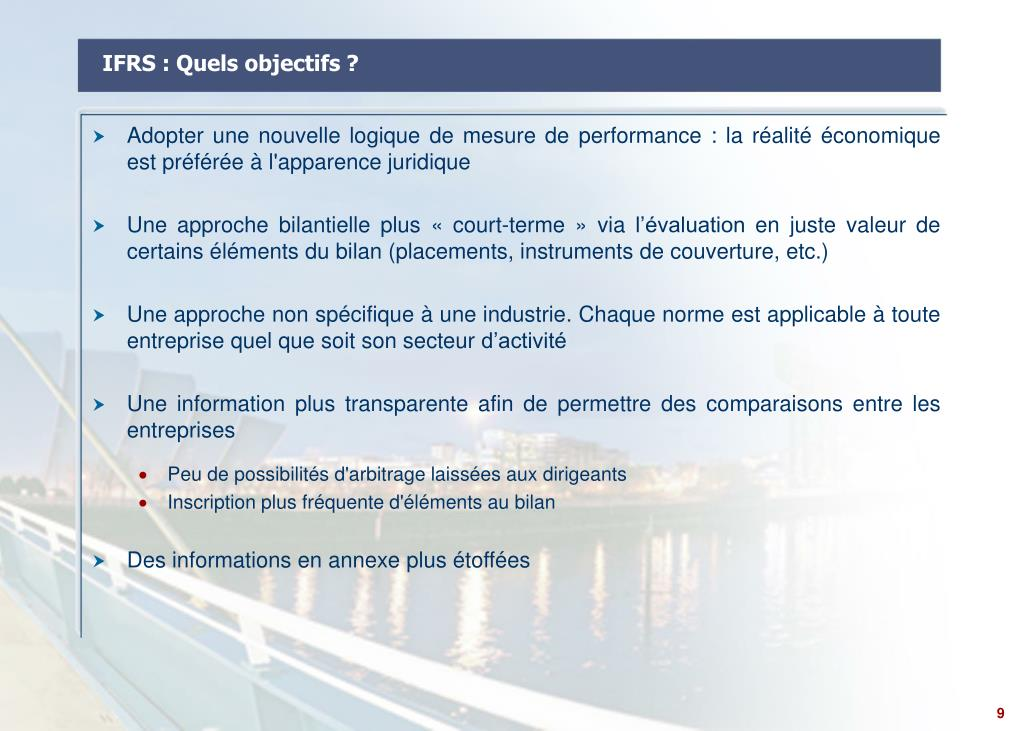 IFRS : Quels objectifs ?