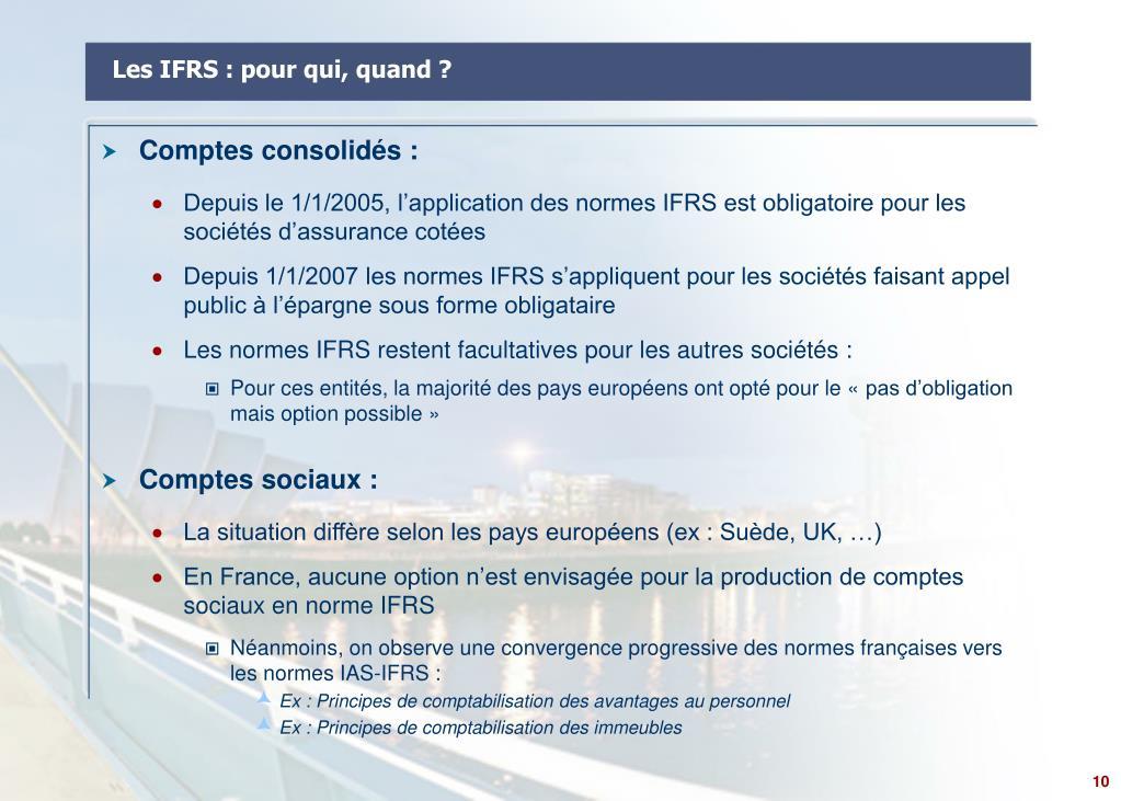Les IFRS : pour qui, quand ?
