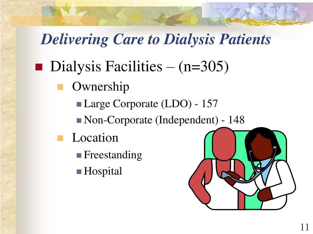 Delivering Care to Dialysis Patients