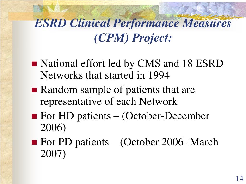 ESRD Clinical Performance Measures (CPM) Project:
