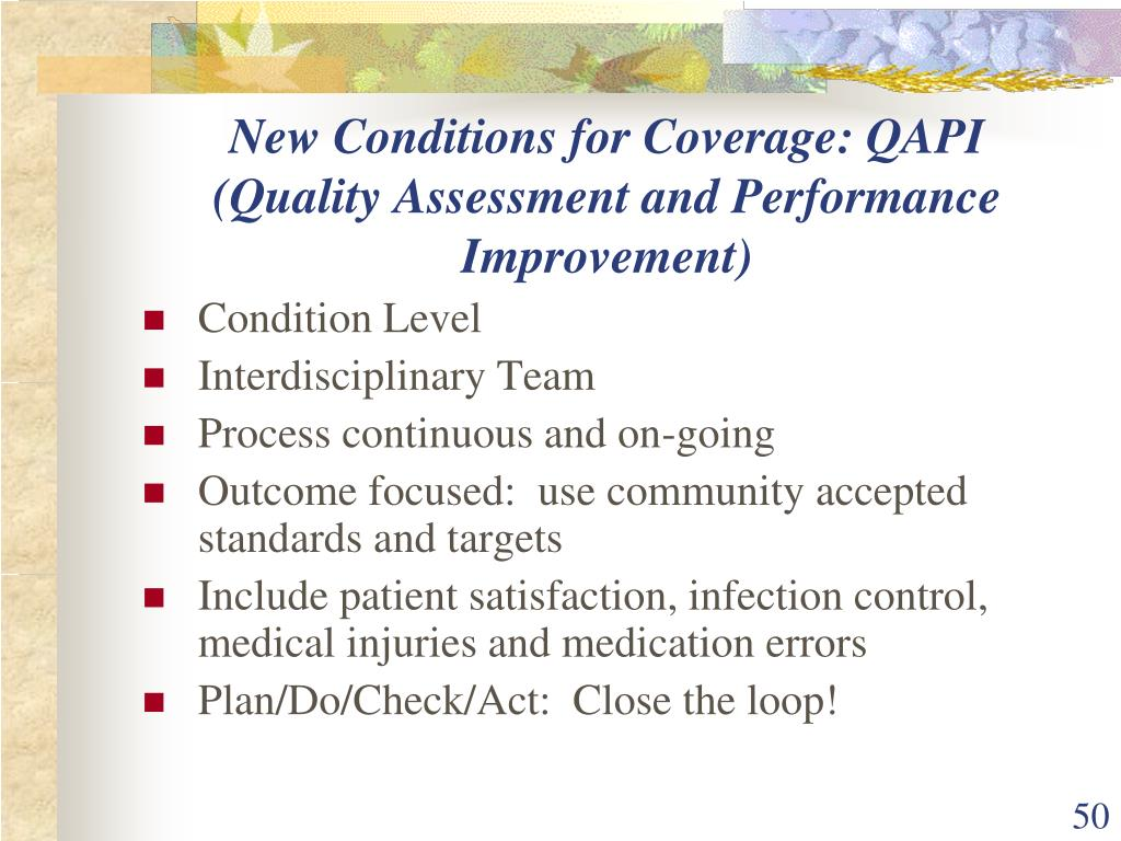 New Conditions for Coverage: QAPI (Quality Assessment and Performance Improvement)