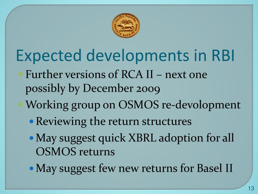 Expected developments in RBI