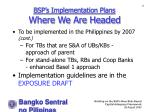 bsp s implementation plans where we are headed11