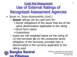 credit risk measurement use of external ratings of recognized assessment agencies25