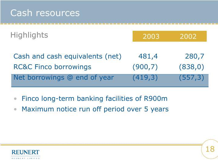 Cash resources