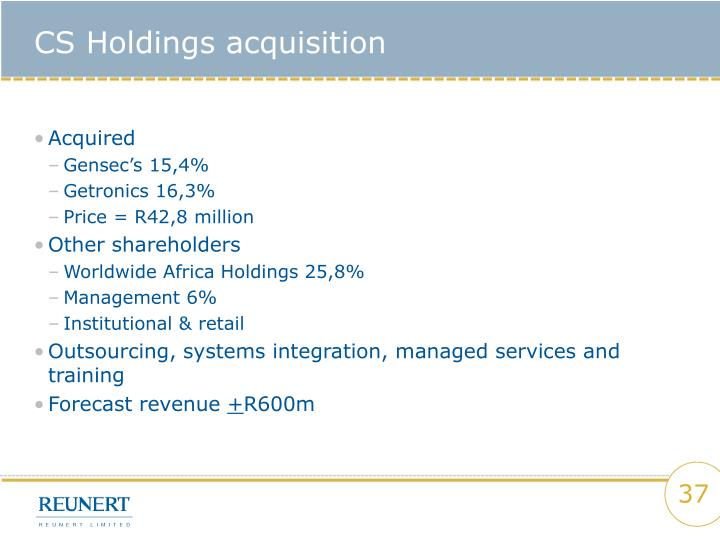 CS Holdings acquisition