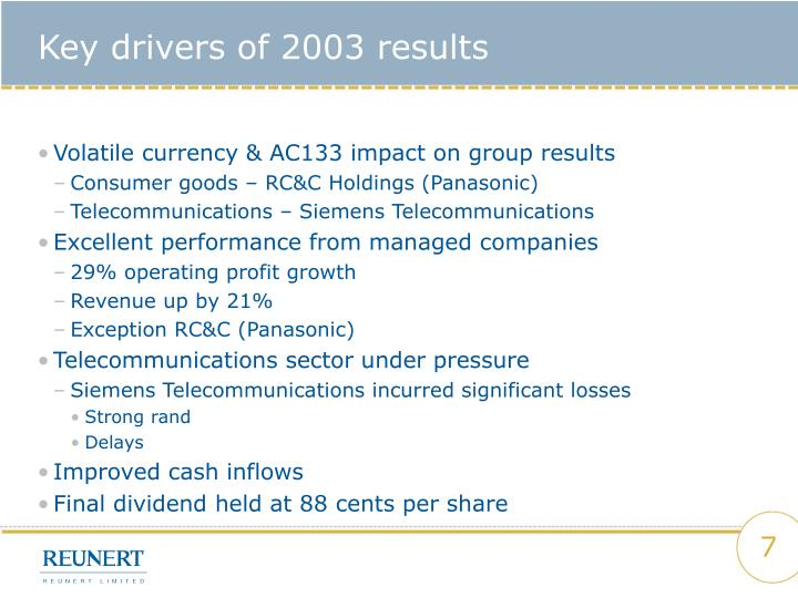 Key drivers of 2003 results