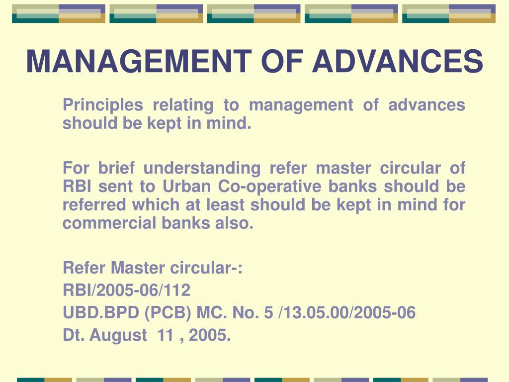 MANAGEMENT OF ADVANCES