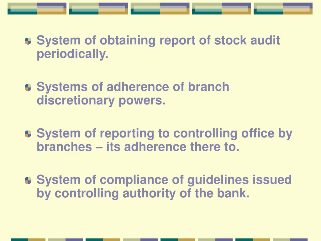 System of obtaining report of stock audit periodically.