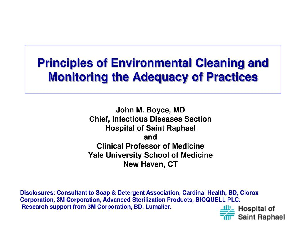 Principles of Environmental Cleaning and Monitoring the Adequacy of Practices