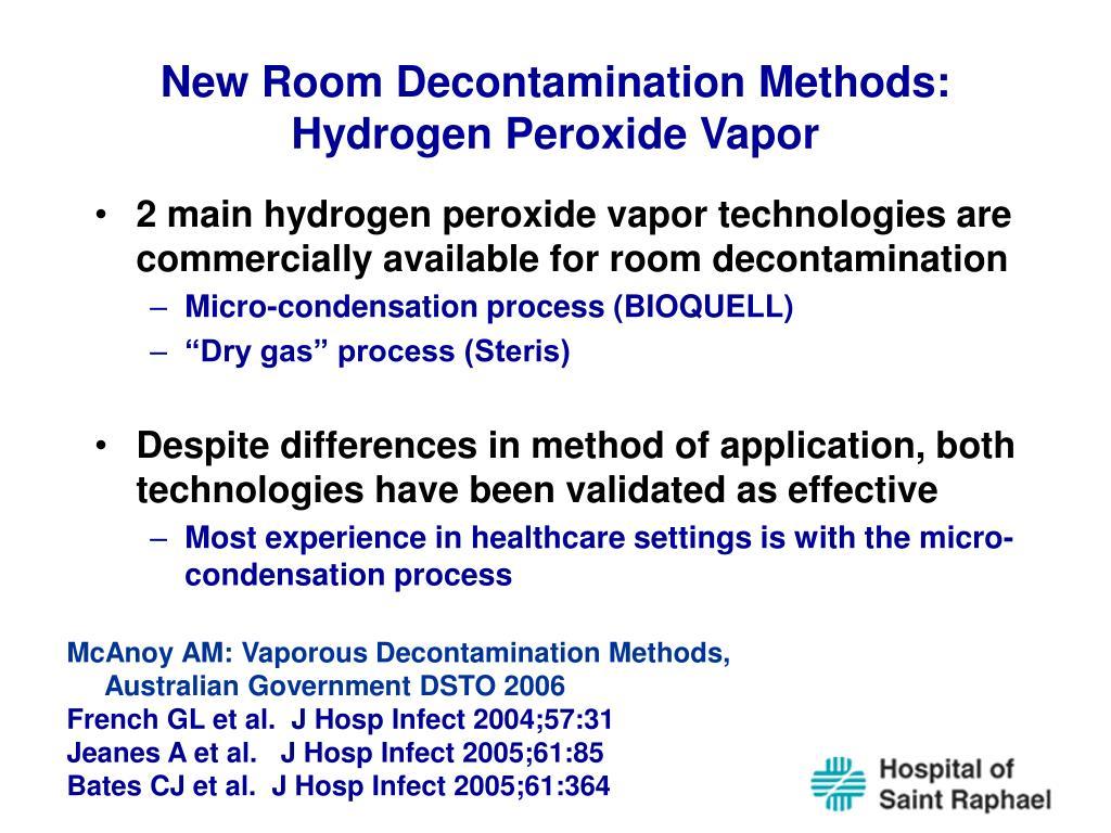 New Room Decontamination Methods: Hydrogen Peroxide Vapor