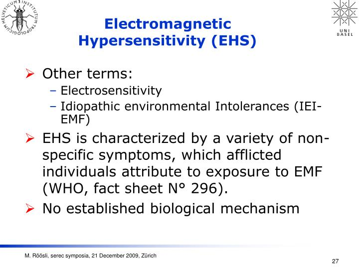 Electromagnetic Hypersensitivity (EHS)