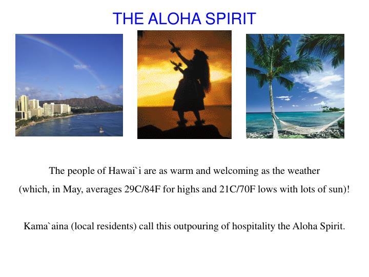 THE ALOHA SPIRIT