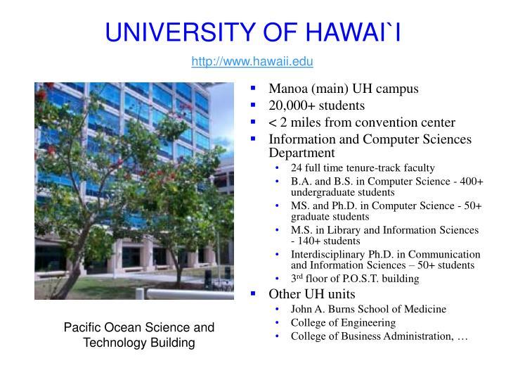 UNIVERSITY OF HAWAI`I