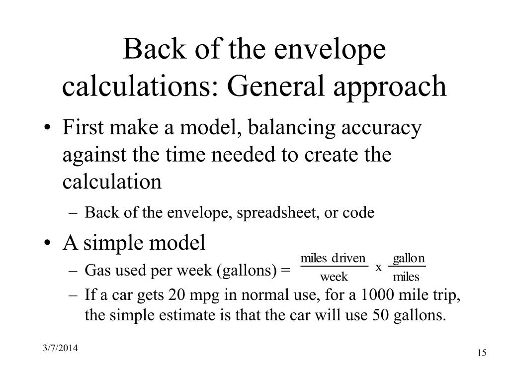 Back of the envelope calculations: General approach