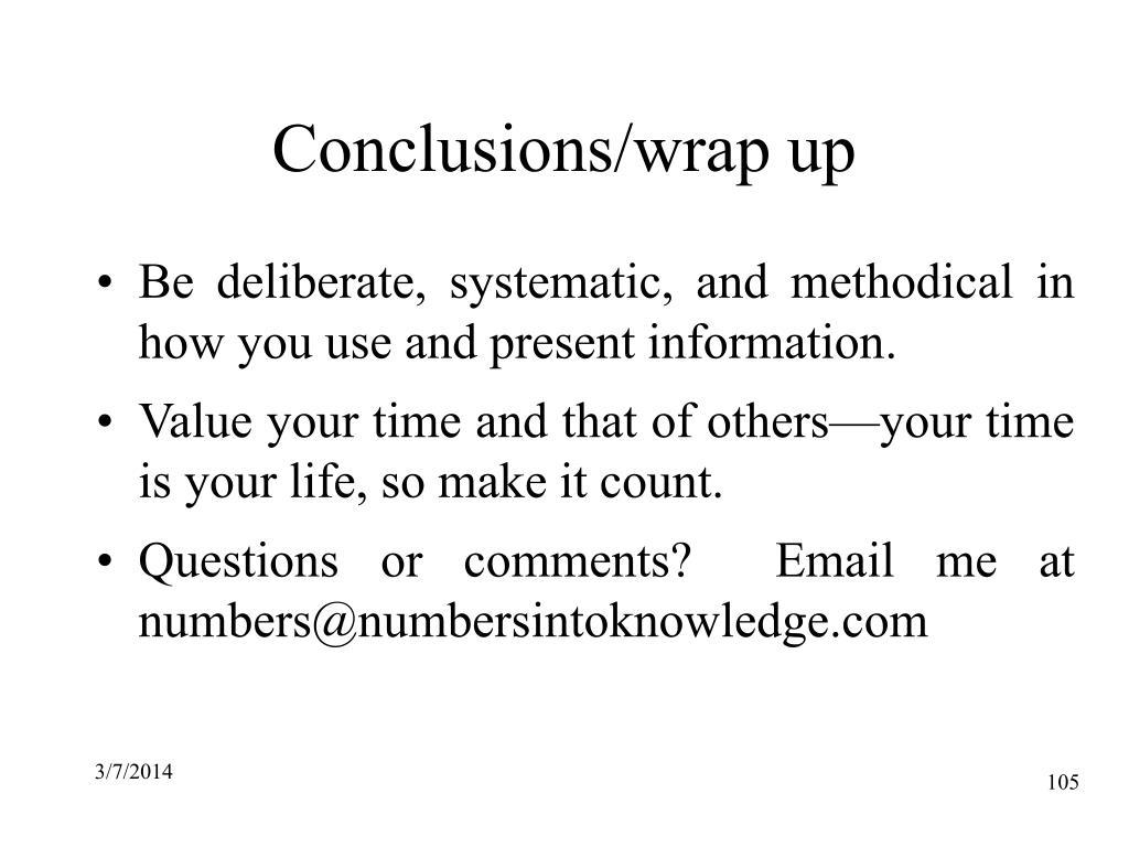 Conclusions/wrap up