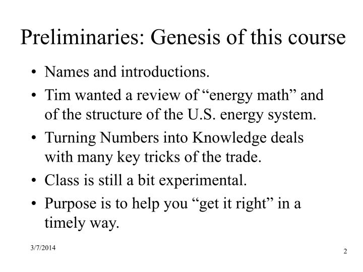 Preliminaries genesis of this course