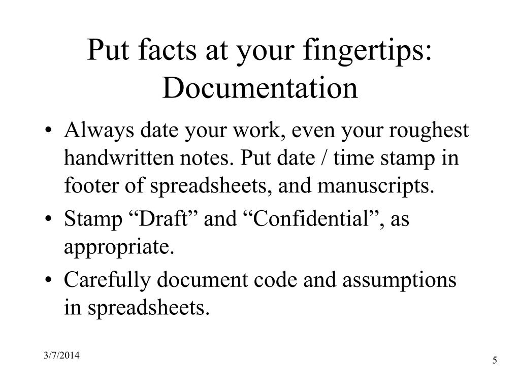Put facts at your fingertips: Documentation