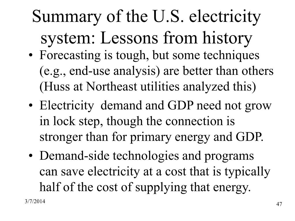 Summary of the U.S. electricity system: Lessons from history