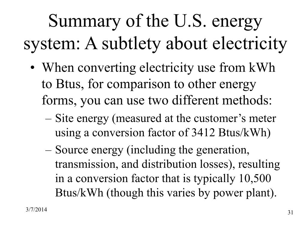 Summary of the U.S. energy system: A subtlety about electricity