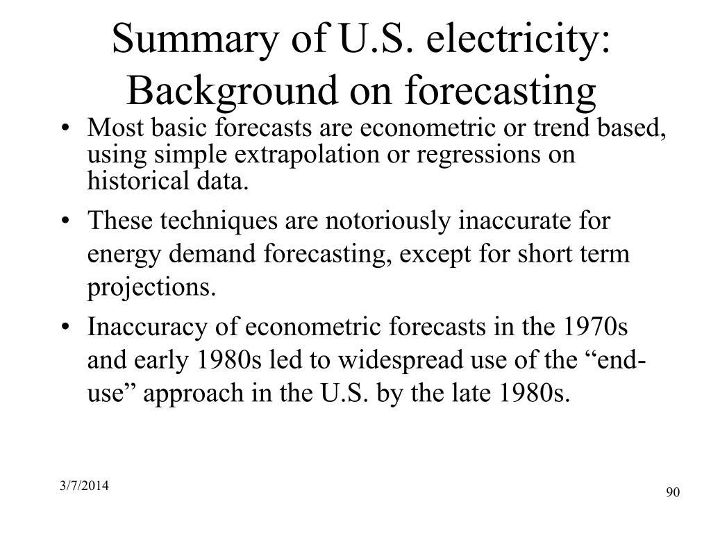 Summary of U.S. electricity: Background on forecasting
