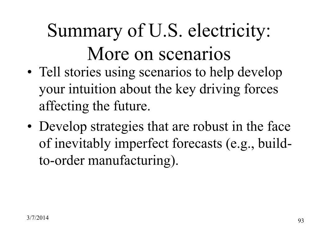 Summary of U.S. electricity: More on scenarios