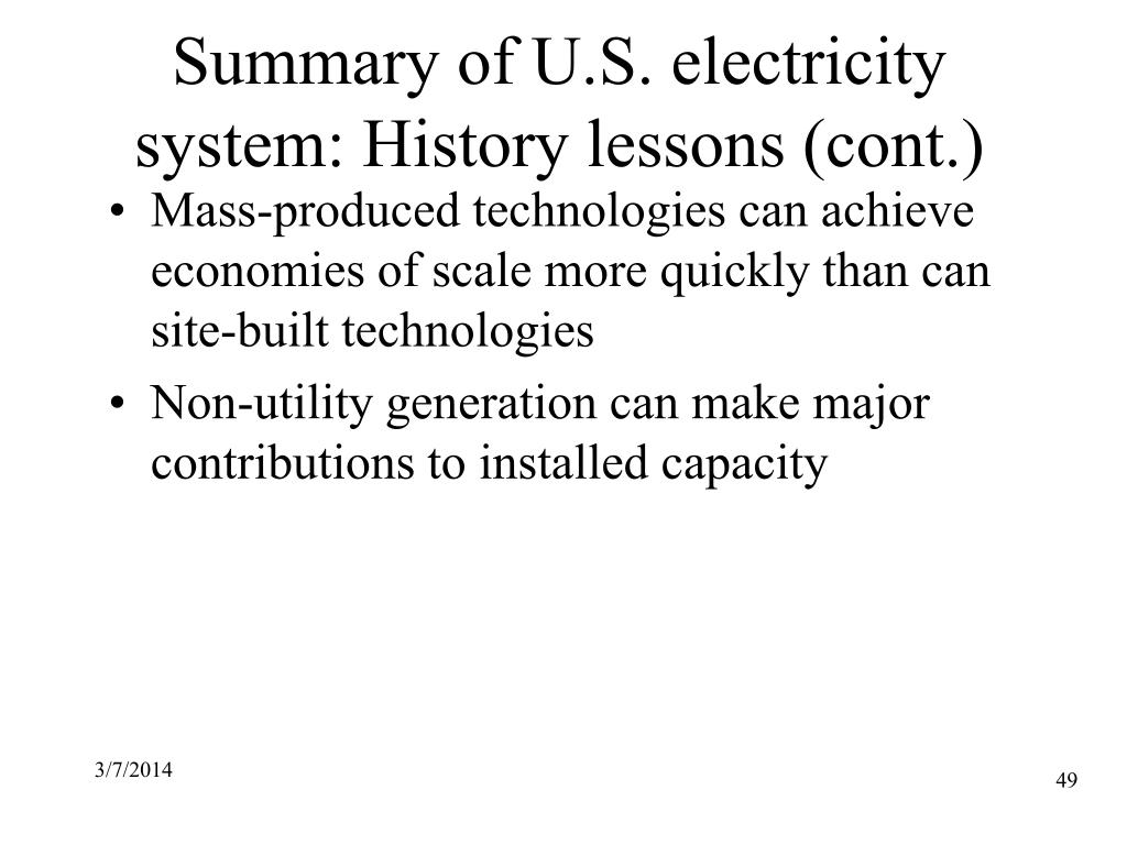 Summary of U.S. electricity system: History lessons (cont.)