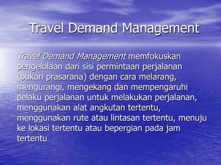 Travel Demand Management