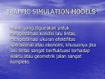 traffic simulation models