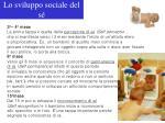 lo sviluppo sociale del s